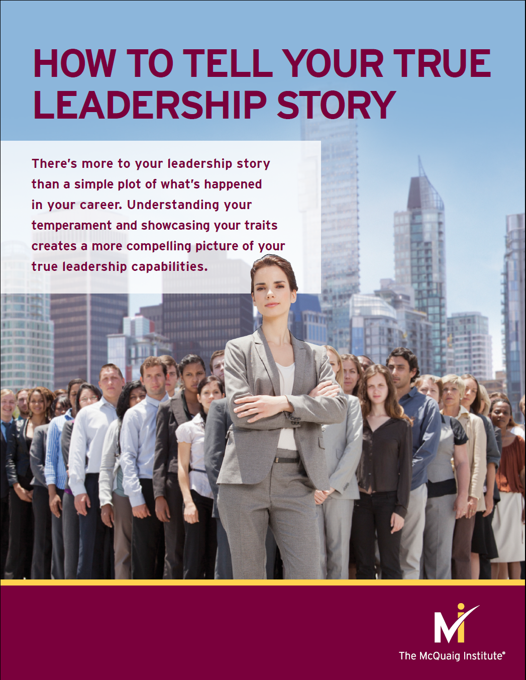 Your Leadership Story from The McQuaig Psychometric System from Holst